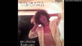 Tambara - Libera Sarò