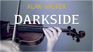 Gambar cover Alan Walker - Darkside for violin and piano (COVER)