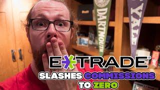What E TRADE Slashes Commissions To ZERO