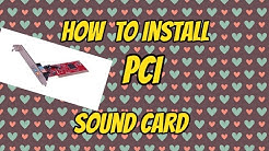 How to install Pci Sound card