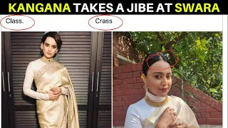 Kangana Ranaut takes a JIBE at Swara Bhasker in new 'CLASS and CRASS' tweet