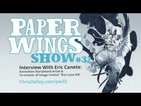 Interview With Eric Canete: Storyboard Artist & Image Comics Co-Creator :: Paper Wings Show #32
