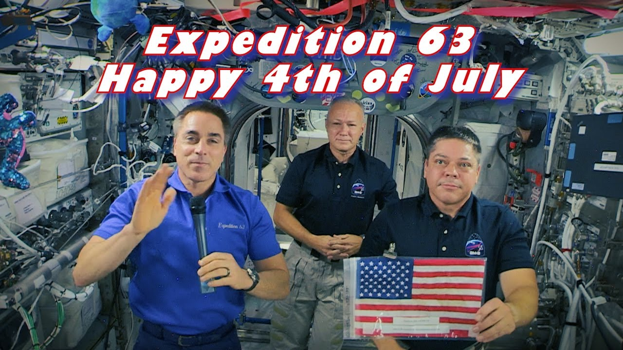 Expedition 63 July 4th Message - July 3, 2020