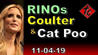 Truthificaton Chronicles RINOs, Coulter, & Cat Poo