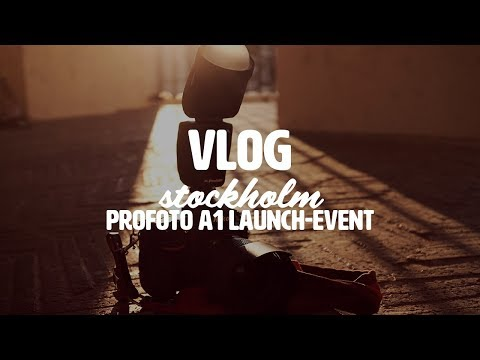 Vlog from the ProFoto A1 Launch Event in Stockholm