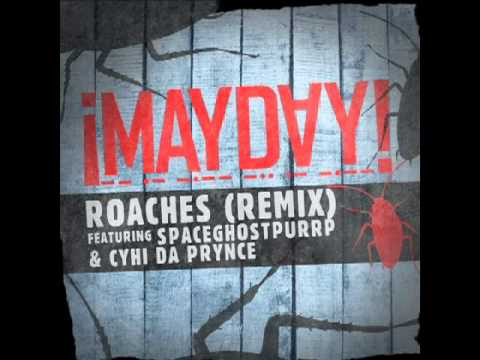 ¡MAYDAY! - Roaches (Remix) (Feat. Spaceghost Purrp & Cyhi Da Prynce) (Prod. by Plex Luthor)