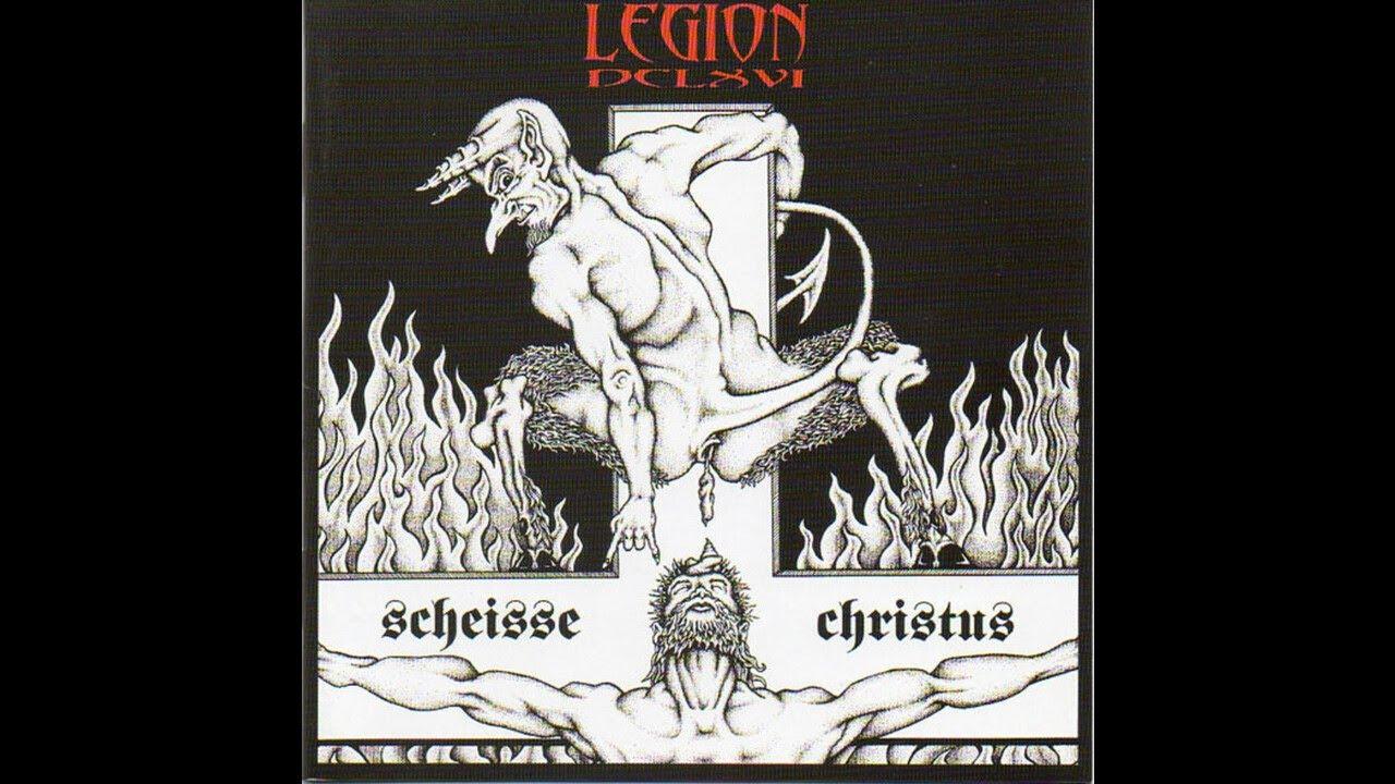 Download Legion 666 (Canada) - Die Scheisse  Christus (Full Length) 2004