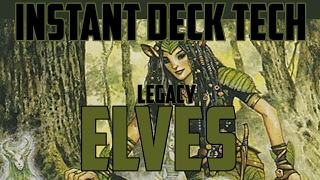 Instant Deck Tech: Elves (Legacy)