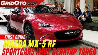 Mazda MX 5 RF 2017 | First Drive | GridOto
