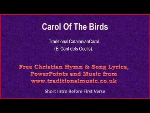 Carol Of The Birds - Christmas Carols Lyrics & Music
