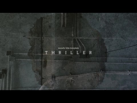 THRILLER  - After Effects Template - Title Sequence