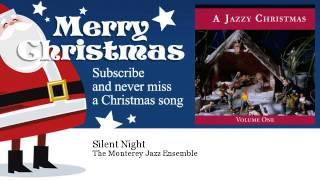 The Monterey Jazz Ensemble - Silent Night