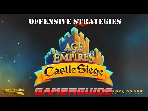 Age Of Empires: Castle Siege - Offensive Strategies
