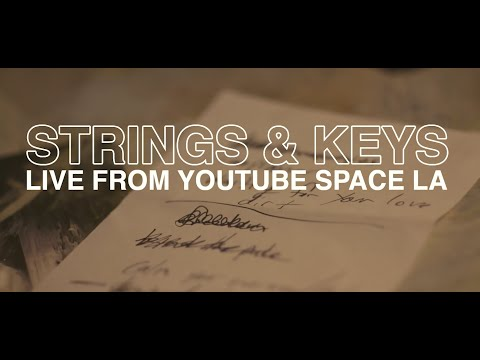 Strings & Keys (Youtube Space LA)