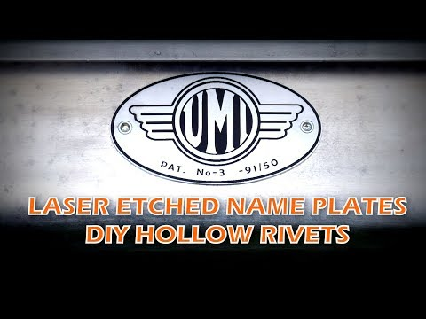 DIY Laser Etched Name Plates and Hollow Rivets
