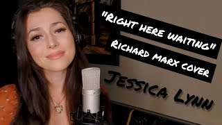 Right Here Waiting - Richard Marx - Jessica Lynn Cover