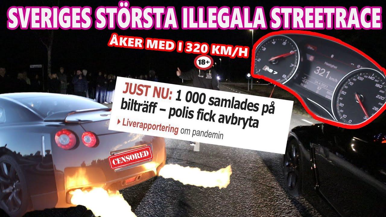 SVERIGES SJUKASTE STREETRACE 2021 * RS7,RS6,GTR,FERRARI ...