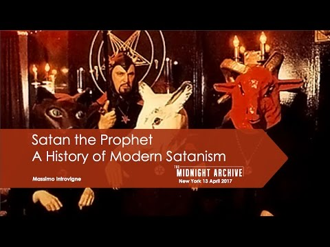Satan The Prophet - A History of Modern Satanism