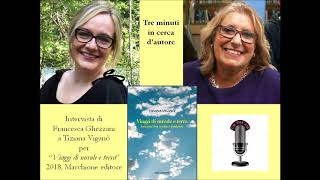 3 minuti in cerca di autore - Francesca Ghezzani e Tiziana Viganò