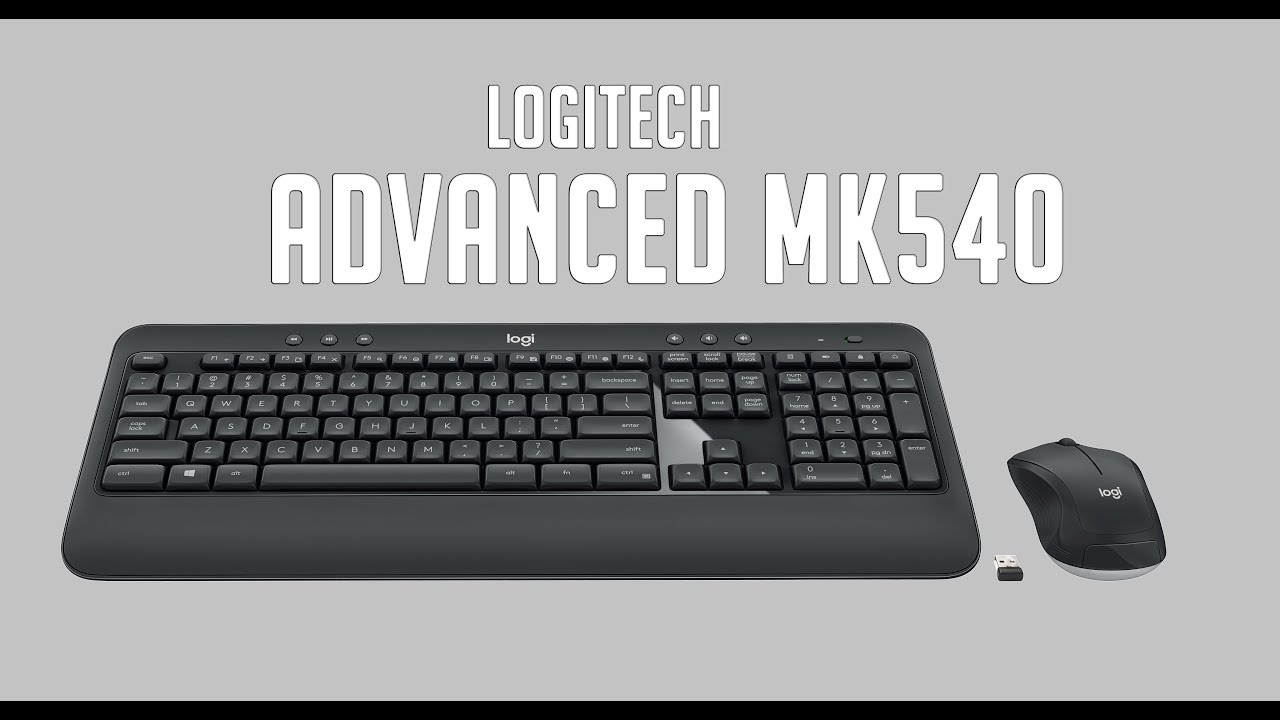LOGITECH 2018 ADVANCED MK540 - REVIEW