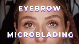 EYEBROW MICROBLADING | WHAT YOU NEED TO KNOW