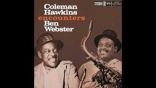 La Rosita  - Coleman  Hawkins & Ben Webster