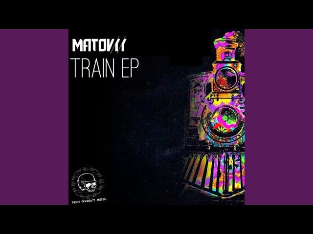 Train (Matovyy Remix)