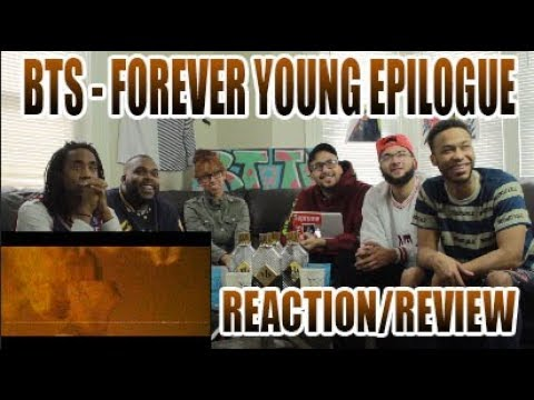 FIRST BTS 방탄소년단 - FOREVER YOUNG EPILOGUE REACTION/REVIEW