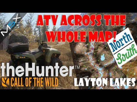 Thehunter  -Call of the Wild  ATV DLC -Layton Lakes -Travelling the Entire map North