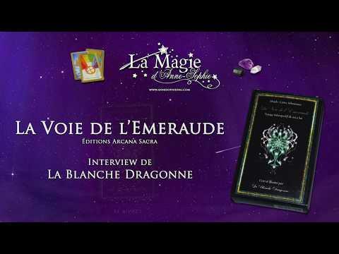 [Interview] Radio Spirit'n'Com - La Blanche Dragonne - La Voie de l'Emeraude