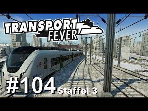 TRANSPORT FEVER S3/#104: Mit der BR 1440 MRB nach Stuttgart [Let's Play][Gameplay][German][Deutsch]