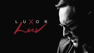 Смотреть клип Luxor - Luv