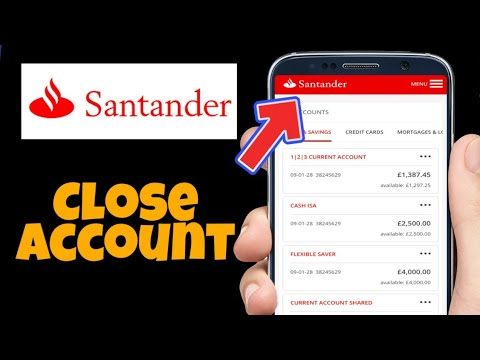 ✔️ How To Close Santander Bank Account 🔴 | How To Close Santander Bank | close UK BANK Account
