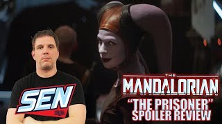 """The Mandalorian Chapter 6 """"The Prisoner"""" Spoiler Review and WATCHALONG"""