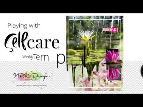 Selfcare - Playing with Templates - by NBK-Design