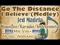 Go The Distance / I Believe Medley - Jed Madela - MinusOne/Karaoke/Instrumental HQ