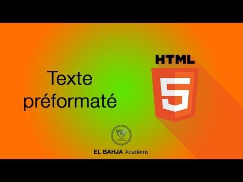 19 - HTML . Texte Préformaté