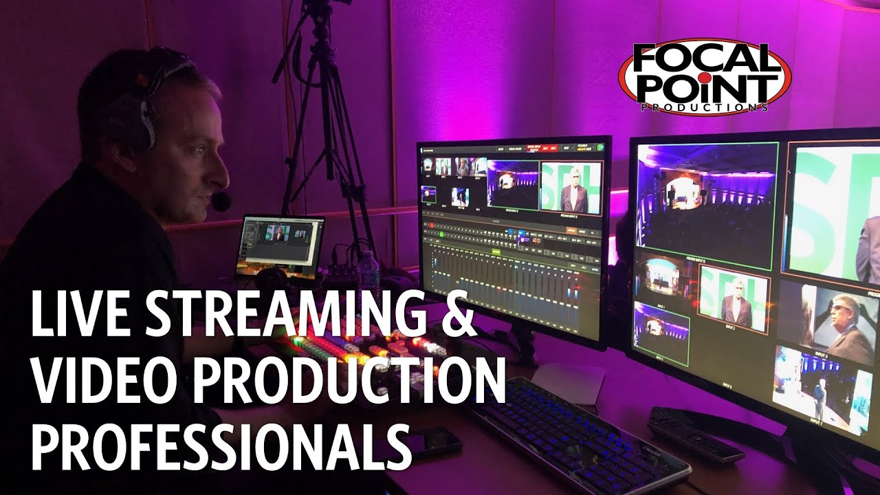 Live Webcasting & Studio Productions — Focal Point