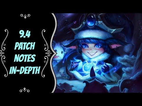 9.4 Patch Notes In-Depth -- Season 9 -- League of Legends thumbnail