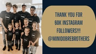 MINI DOBRE BROTHERS, THANK YOU FOR 60K INSTAGRAM FOLLOWERS!