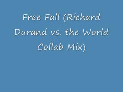 Richard Durand - Free Fall (Richard Durand Vs. The World Collab Mix)