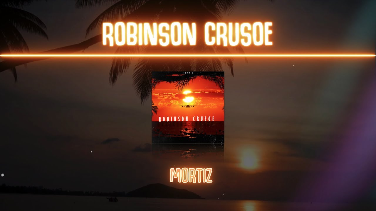 MORTIZ - Robinson Crusoe (prod. by Homage Beats & D-Low)