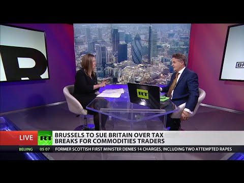 Brussels to sue Britain over tax breaks for commodities traders