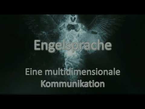 ENGELSPRACHE - Eine multidimensoinale Kommunikation