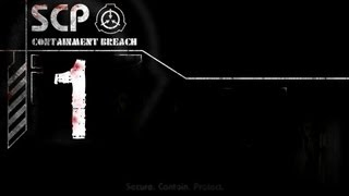 Adventures in SCP Containment Breach #1 - Don