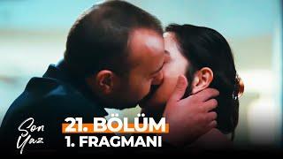 Son Yaz 21. Bölüm 1. Fragmanı | Seni Sevmekten Vazgeçemiyorum