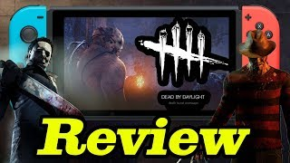 Dead By Daylight Nintendo Switch Review | Overpriced? (Also A Graphical Comparison Pc Vs Switch) (Video Game Video Review)