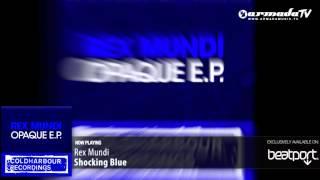 Rex Mundi - Shocking Blue (Original Mix)