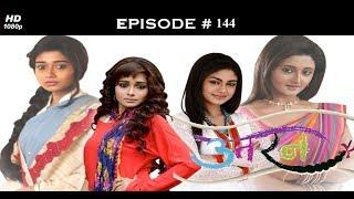Uttaran - उतरन - Full Episode 144