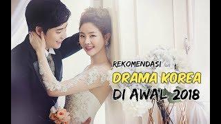 Video 6 Drama Korea yang Harus Ditonton di Awal 2018 download MP3, 3GP, MP4, WEBM, AVI, FLV April 2018